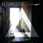 In Darklight Release Single and Video