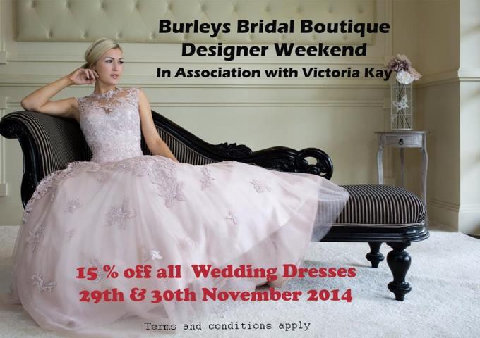 Burleys Bridal Boutique Designer Weekend